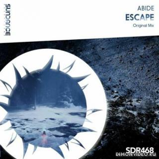 Abide - Escape (Original Mix)