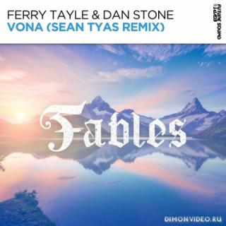 Ferry Tayle & Dan Stone - Vona (Sean Tyas Extended Remix)