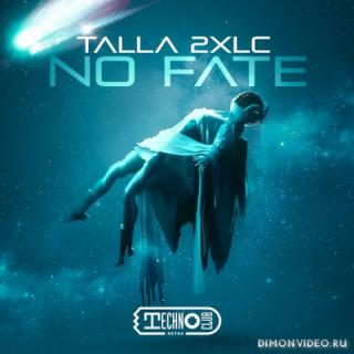 Talla 2XLC - No Fate (Extended Mix)