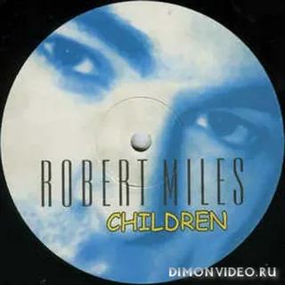 Robert Miles - Children (Dj Villain Remix)