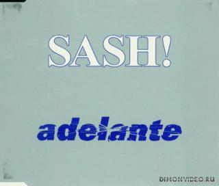 Sash - Adelante (Mad Morello & Igi Bootleg Mix)