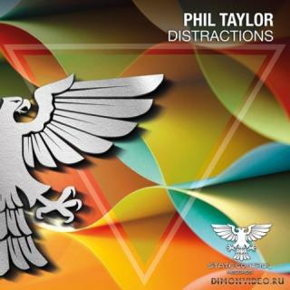 Phil Taylor - Distractions (Extended Mix)