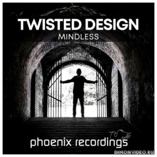 Twisted Design - Mindless (Extended Mix)