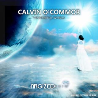 Calvin O'Commor - Wonderful World (Extended Mix)