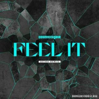 Cosmic Gate - Feel It (AVIRA Extended Remix)