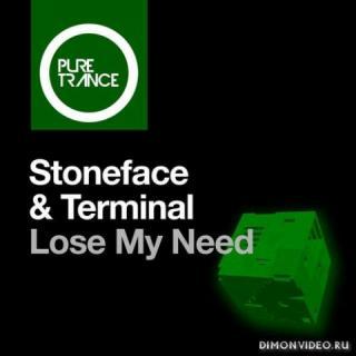 Stoneface & Terminal - Lose My Need (Original Mix)