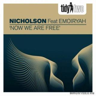 Nicholson feat. Emoiryah - Now We Are Free (Original Mix)