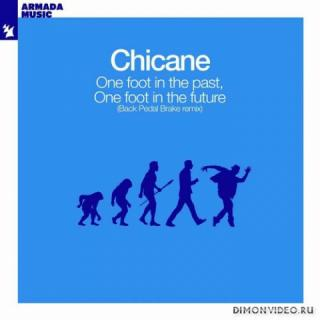 Chicane - One Foot In The Past, One Foot In The Future (Back Pedal Brakes Extended Remix)