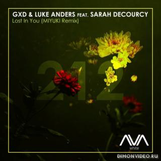 GXD & Luke Anders feat. Sarah DeCourcy - Lost In You (MIYUKI Extended Remix)