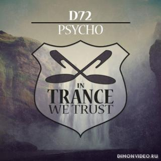 D72 - Psycho (Extended Mix)