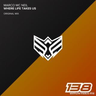 Marco Mc Neil - Where Life Takes Us (Original Mix)