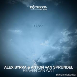 Alex Byrka & Anton van Sprundel - Heaven Can Wait (Extended Mix)