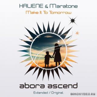 HALIENE & Maratone - Make It To Tomorrow (Extended Mix)
