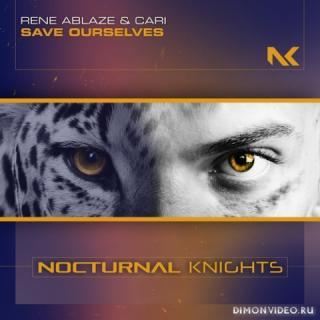 Rene Ablaze & Cari - Save Ourselves (Extended Mix)