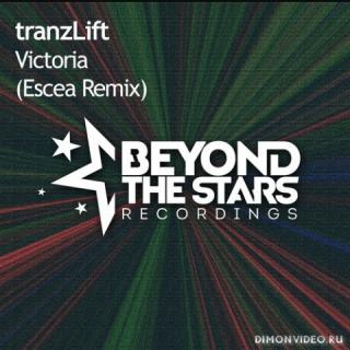 tranzLift - Victoria (Escea Extended Remix)