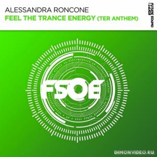 Alessandra Roncone - Feel The Trance Energy (TER Anthem) (Extended Mix)