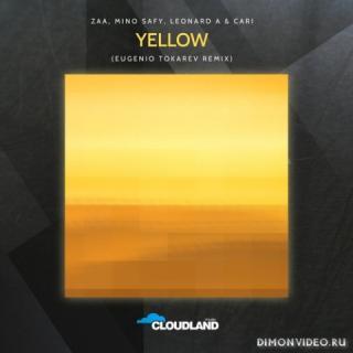 Zaa, Mino Safy, Leonard A & Cari - Yellow (Eugenio Tokarev Remix)