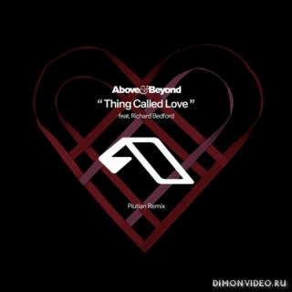 Above & Beyond - Thing Called Love (Plutian Remix)