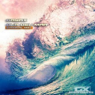 Gayax - Ola Del Mar (Original Mix)
