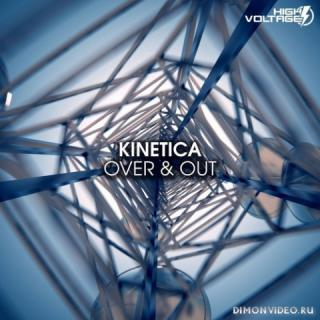 KINETICA - Over & Out (Extended Mix)