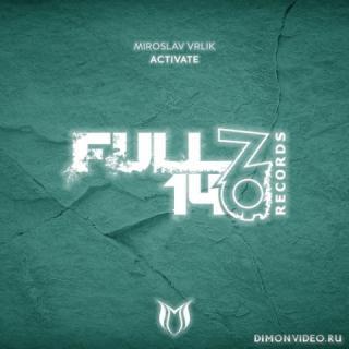 Miroslav Vrlik - Activate (Extended Mix)
