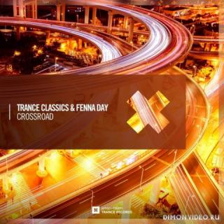 Trance Classics & Fenna Day - Crossroad (Extended Mix)