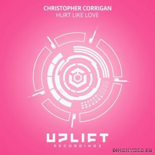Christopher Corrigan - Hurt Like Love (Extended Mix)