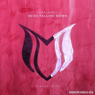 Haikal Ahmad - Skies Falling Down (Extended Mix)