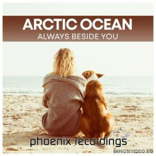 Arctic Ocean - Always Beside You (Extended Mix)