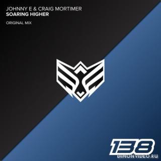 Johnny E & Craig Mortimer - Soaring Higher (Original Mix)