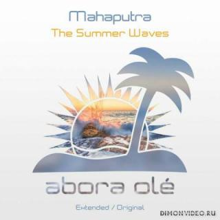 Mahaputra - The Summer Waves (Extended Mix)