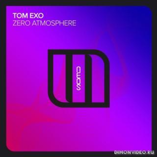 Tom Exo - Zero Atmosphere (Extended Mix)
