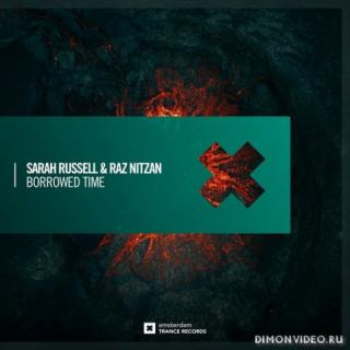 Sarah Russell & Raz Nitzan - Borrowed Time (Extended Mix)