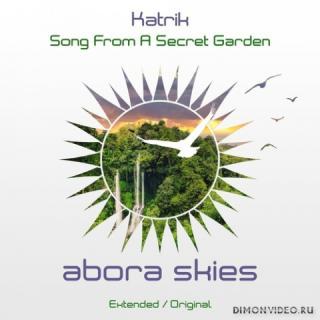Katrik - Song From A Secret Garden (Extended Mix)