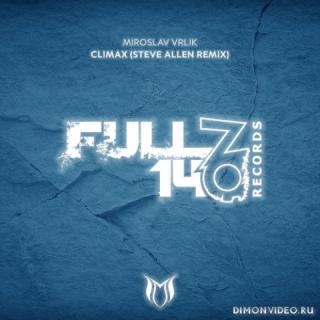 Miroslav Vrlik - Climax (Steve Allen Extended Remix)