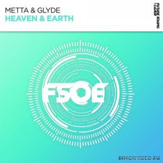 Metta & Glyde - Heaven & Earth (Extended Mix)