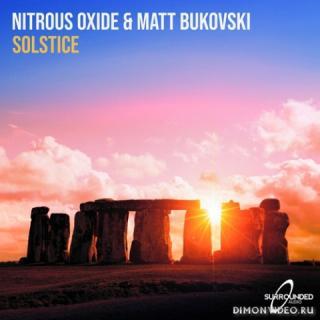 Nitrous Oxide & Matt Bukovski - Solstice (Extended Mix)