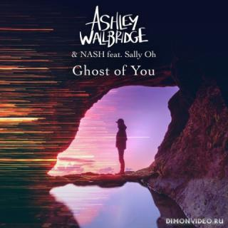 Ashley Wallbridge & NASH feat. Sally Oh - Ghost Of You (Extended Mix)