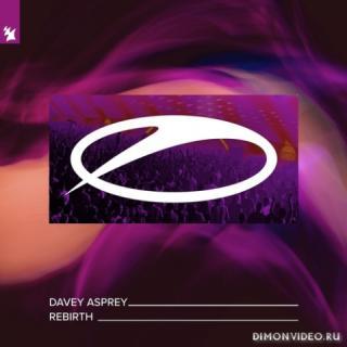Davey Asprey - Rebirth (Extended Mix)