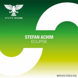 Stefan Achim - Eclipse (Extended Mix)
