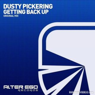Dusty Pickering - Getting Back Up (Original Mix)