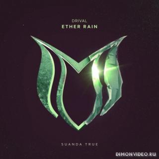 Drival - Ether Rain (Extended Mix)