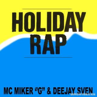 Party Pimpz feat.MC Miker G & DJ Sven - Holiday rap (progressive mix)