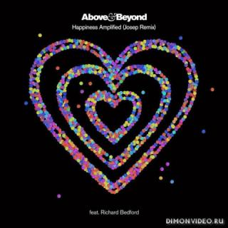 Above & Beyond - Happiness Amplified (Josep Remix)