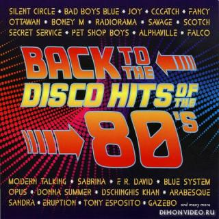 VA - Back To The Disco Hits Of The 80's [2CD] (2010)