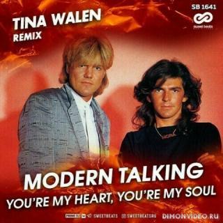 Modern Talking  -  You're My Heart, You're My Soul (Tina Walen Remix)