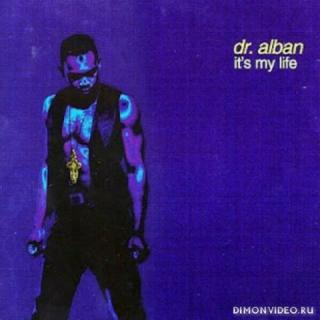 Dr. Alban - Its My Life (Bodybangers Remix)