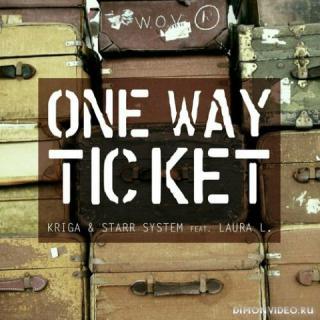 Kriga & Laura L. - One Way Ticket (Vlad X Remix)
