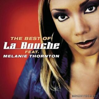 La Bouche & Melanie Thornton - Best Of La Bouche feat. Melanie Thornton