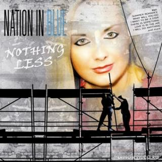 Nation In Blue - Nothing Less (2016)